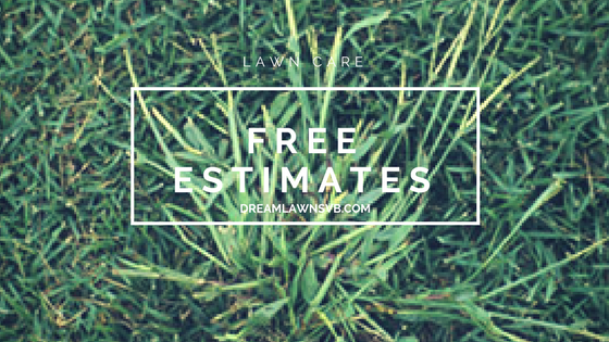 Free Lawn Estimates - Dreamlawns